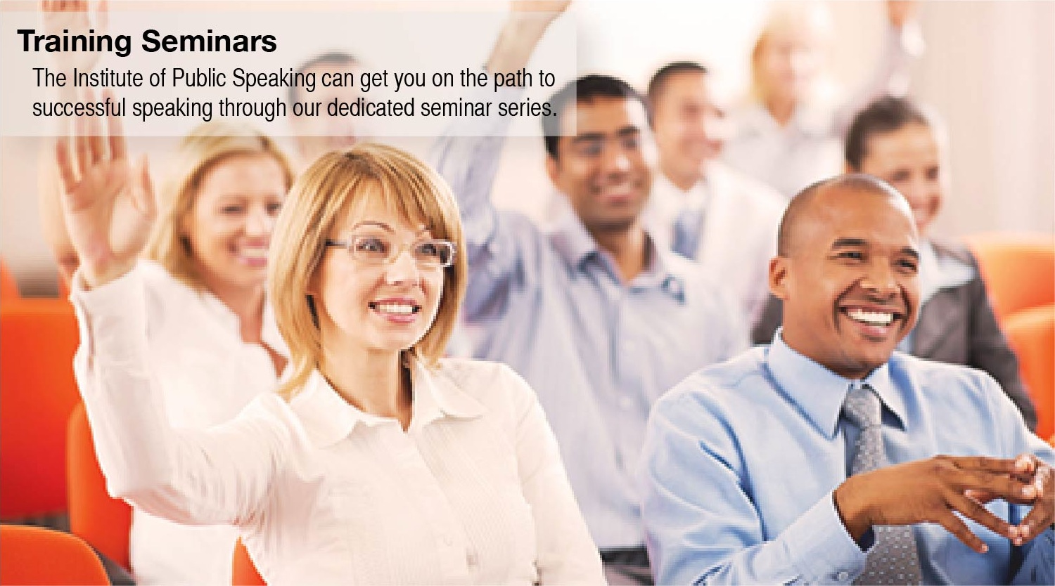 Public Speaking Training Seminars - Seminars to make your organization more effective communicators.