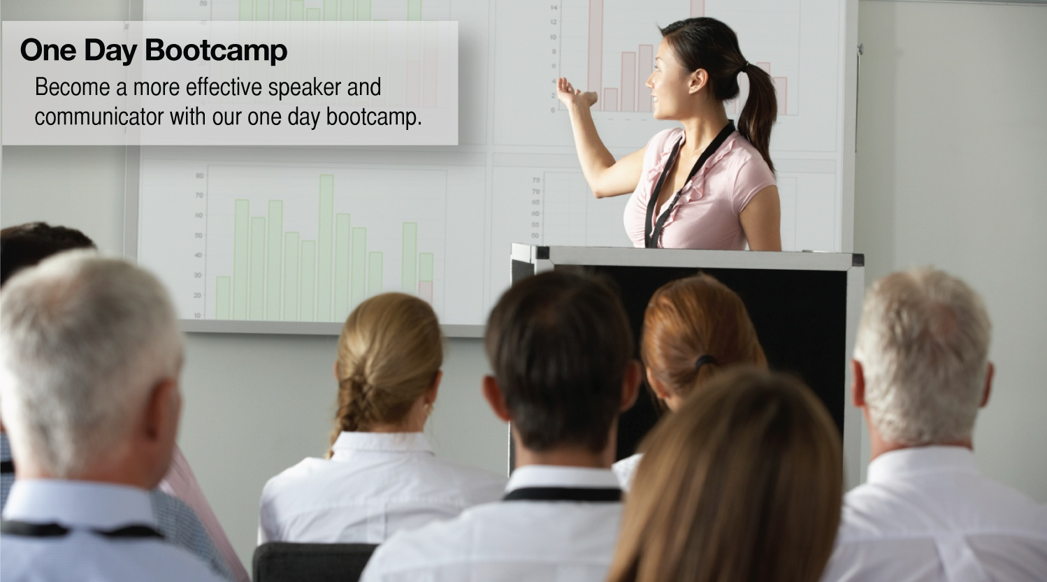 One Day 'Bootcamp' Public Speaking Courses - Accelerated hands-on public speaking training.